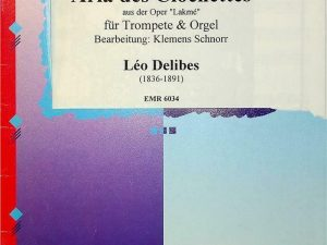 Aria des Clochettes Fur Trompete & Orgel, Leo Delibes