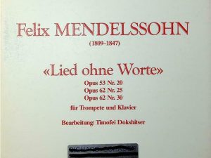 Mendelssohn, Felix: Lied ohne Worte for Trumpet & Piano