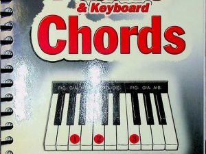 Piano & Keyboard Chords Easy-to-use, Easy-to-Carry One Chord on Every Page