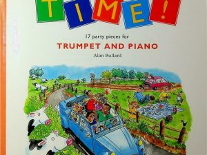 Alan Bullard: Party Time! – 17 Party Pieces For Trumpet And Piano