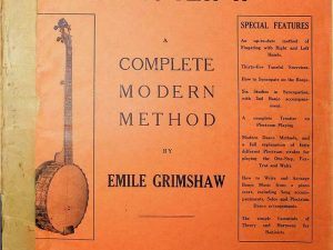 The Banjo and How To Play It A complete Modern Method