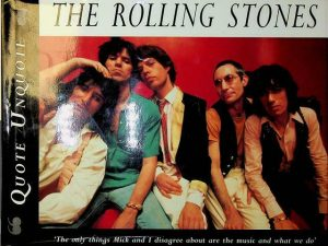 The Rolling Stones. Quote Unquote