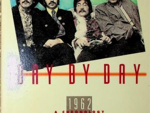 The Beatles Day by Day: A Chronology 1962-1989