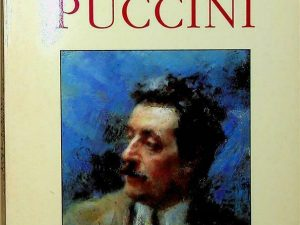The Complete Operas of Puccini