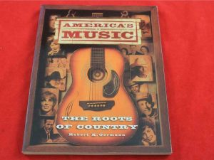 America's music : the roots of country