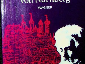 The Mastersingers of Nuremberg / Die Meistersinger von Nurnberg