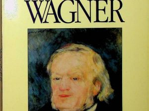The Complete Operas of Wagner