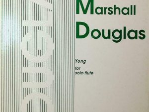 Paul Marshall Douglas Yong for Solo Flute
