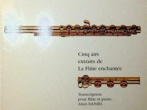 Cinq Airs Extraits de La Flute Echantee