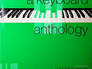A Keyboard Anthology, Second Series Book 2 Grades 3&4