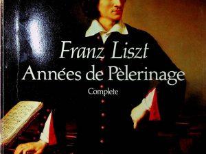 Annees De Pelerinage: Complete Score (Dover Music for Piano)