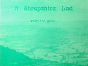 A Shropshire Lad for Voice and Piano
