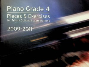 Piano Grade 4 Pieces & Excercises For Trinity Guildhall Examinations 2009-2011