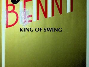 Benny King of Swing