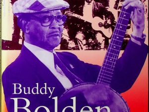Buddy Bolden and the Last Days of Storyville (Bayou)