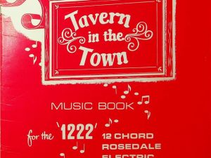 Tavern In The Town, Music Book For The '1222'