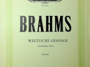Brahms, Weltliche Gesange