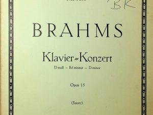 Brahms, Klavier=Konzert Dminor Opus 15 (Sauer)