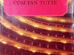 Wolfgang Amadeus Mozart, Cosi Fan Tutte